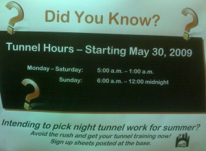 New tunnel hours start May 30.